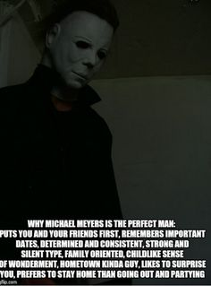 Oh yeah baby let's just stay home and fu. I mean cuddle and watch horror movies. Horror Movies Funny, Horror Movie Characters, Scary Movies, Halloween Quotes, Halloween Movies, Funny Halloween, Dark Beauty, Michael Myers Memes, Morbider Humor