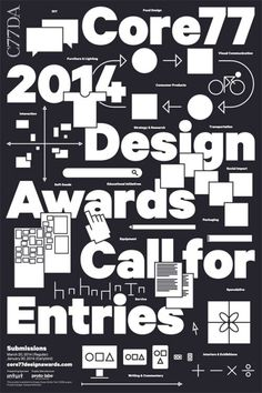 jasonaalejandro:  2014 Design Awards poster for Core77 by Manuel Miranda.  Manuel Miranda (MFA 2005, appointed critic in graphic design 2011):