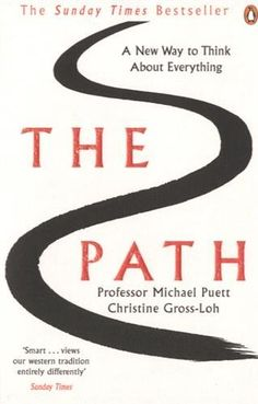 'The Path' draws on the work of six great, but largely unknown, Chinese philosophers to offer a radical guide to transforming daily life
