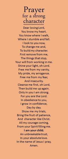 A prayer to strengthen my character.