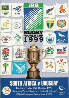 Official Program of the Rugby World Rugby Cup - 1999 Match: South Afrtica v/s Uruguay October 15th, at Hampden Park, Glasgow