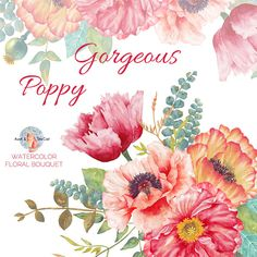 Watercolor Gorgeous Poppy Bouquet Flowers Clipart Hand Painted, Floral, Wedding Invitation,  Greeting Card, DIY Clip Art