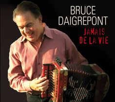 Bruce Daigrepont is a Cajun folk accordianist. If you have never indulged in Cajun music, give this American Classic a try.