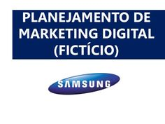 PLANEJAMENTO DE MARKETING DIGITAL (FICTÍCIO)
