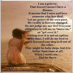 I miss my mom. I'll miss her forever. That doesn't mean I'm wrong or bad or crazy. It means I loved her - love her still. Rip Daddy, Missing Loved Ones, Missing My Son, Miss Mom, Miss You Dad, Love Of My Life, In This World, Grief Poems, Nan Poems