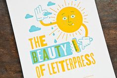 These beautiful letterpress prints start at only $5 and your cash goes to support a most worthy cause.