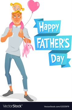Father s day card father with daughter vector image on VectorStock Fathers Day Poster, Fathers Day Cake, Fathers Day Quotes, Dad Quotes From Daughter, Mom And Dad, Fathers Day Wallpapers, Happy Fathers Day Images, Mother Day Wishes, Family Illustration