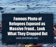 Famous Photo of Refugees Exposed as Massive Fraud… Look What They Cropped Out