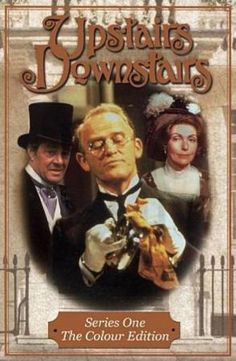 Upstairs Downstairs Lets me live out my Victorian/Edwardian British history fantasies.thanks Netflix. Karen Dotrice, Jean Marsh, Bellamy, 1970s Childhood, Jackson, Tv Land, Director, Old Tv, Period Dramas