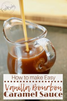 Click the image for simple, step-by-step instructions on how to make delicious vanilla bourbon caramel sauce. Vanilla Bourbon Caramel Sauce is the perfect sauce poured over ice cream, drizzled over apples or on top of an apple crisp, pie or muffins! Burbon Sauce, Bourbon Caramel Sauce, Bourbon Recipes, Caramel Recipes, Bourbon Syrup Recipe, Bourbon Cream Sauce Recipe, Bourbon Ice Cream, Desserts Caramel, Vanille Bourbon