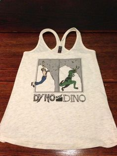 Dyno Not Dino (Tank) from Scendtrain. climbing and dinosaurs in one t-shirt?!