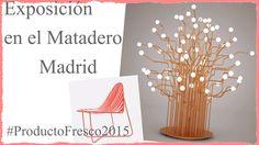 exposición #ProductoFresco2015 en el matadero Madrid