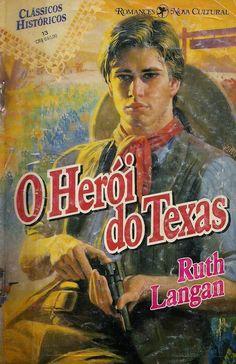 Momentos da Fogui: Resenha: Texas 03 - O Herói do Texas - Ruth Lagan