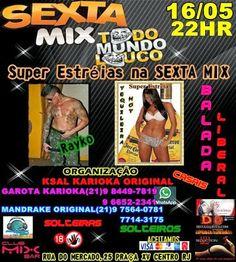 Divulg@rtes.com: SEXTA MIX - TODO MUNDO LOUCO !!!