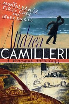 Montalbano's First Case and Other Stories, by Andrea Camilleri