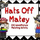 Students can practice reading CVC words using the Hats Off Matey activity. Students can read the word each pirate is holding, find the hat with the...