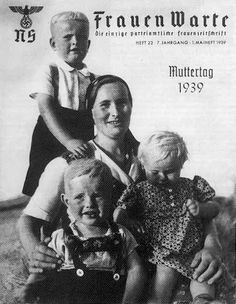 Frauen Warte was the official Nazi  magazine for women.