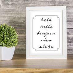 Hello Printable Art, Hello Different Languages Print, Hola Hello Bonjour Ciao Aloha, Hello Typography, Home Decor, Instant Download