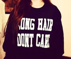 Long hair dont care black sweatshirts UNISEX sizing women sweaters funny gifts sweatshirt fashion on Etsy, $30.00