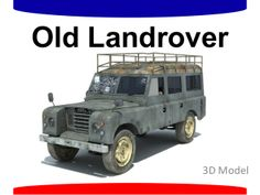 Old Landrover 3D Model by Walid Gandoza via slideshare