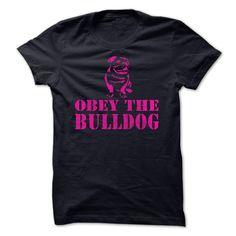 OBEY THE BULLDOG T-Shirts, Hoodies. CHECK PRICE ==►…