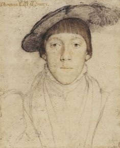 Henry Howard, Earl of Surrey, Maternal first cousin of Anne Boleyn and Katheryn Howard | Flickr - Photo Sharing!