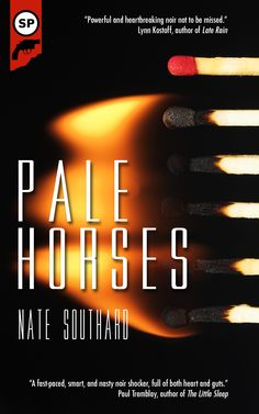 Final cover for Pale Horses by Nate Southard.