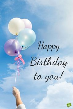 The Best Birthday Wishes to Make Someone's Birthday Special Optimistic happy birthday picture to wish to a friend or loved one. Birthday Wishes Flowers, Happy Birthday Wishes For A Friend, Birthday Wish For Husband, Happy Birthday For Him, Best Birthday Wishes, Happy Birthday Pictures, Happy Birthday Messages, Happy Birthday Quotes, Happy Birthday Greetings
