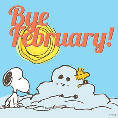Bye February - Snoopy and Woodstock Watching a Snowman Melt Charlie Brown Y Snoopy, Snoopy Love, Charlie Brown Christmas, Snoopy And Woodstock, Peanuts Cartoon, Peanuts Snoopy, Beagle, New Month Wishes, Peanuts Characters