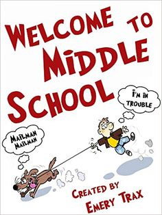 Welcome to Middle School: (A 6th Grade Super Hero Middle School Chapter Book) by Emery Trax http://www.amazon.com/dp/B00NH21K0C/ref=cm_sw_r_pi_dp_u9D2wb068Q9HW