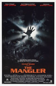 ' The Mangler is a 1995 American supernatural horror feature film directed by Tobe Hooper (Poltergeist; The Texas Chain Saw Massacre) from a screenplay co-written with … Horror Movie Trailers, Horror Movie Posters, Cinema Posters, Horror Films, Film Posters, Movies Box, Scary Movies, Movies To Watch, Quad