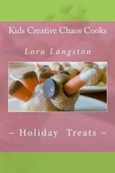 Fun edible crafts and cool games for kids! This book is intended for kids with minimal adult supervision on the activities. #holidaytreats #kidscreativechaos