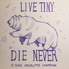 "hoidn: ""[description: drawing of a tardigrade with the caption ""LIVE TINY DIE NEVER apocalypse champion""] urbpan: ""wheremyfeetfall: ""sarahmckayart: ""Semper minimum ursi Science Jokes, Science Art, Chemistry Jokes, Biology Tattoo, Axolotl, Biology Humor, Grammar Humor, Tardigrade, Science Tattoos"
