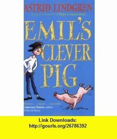 Emils Clever Pig (9780192727565) Astrid Lindgren , ISBN-10: 0192727567  , ISBN-13: 978-0192727565 ,  , tutorials , pdf , ebook , torrent , downloads , rapidshare , filesonic , hotfile , megaupload , fileserve
