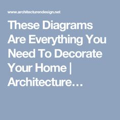 These Diagrams Are Everything You Need To Decorate Your Home | Architecture…