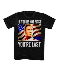 Black Talledega Nights 'If You Ain't First You're Last' Tee