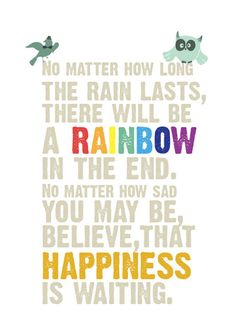 Discover and share Rainbow Quotes For Miscarriage Loss. Explore our collection of motivational and famous quotes by authors you know and love. The Words, Cool Words, Happy Quotes, Life Quotes, Favorite Quotes, Best Quotes, Miscarriage Quotes, Rainbow Quote, Rainbow Baby Quotes