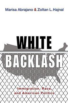 White Backlash (JK1967 .A57 2015)
