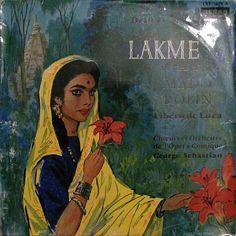 Lakmé, l'opéra de Leo Delibes