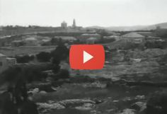 Awesome footage of Jerusalem 100 years ago - anyone who has an interest in Jerusalem must see this!
