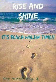 Beach Walkin' time!