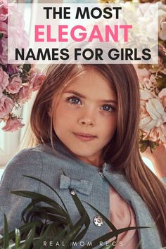 The Most Elegant Names For Girls Looking for the most elegant, sophisticated, and classy names for your baby girl? This list of beautiful girl names includes all those names that exude glamor, beauty, and wealth! Classy Baby Girl Names, Classic Girls Names, Baby Girl Names Elegant, Beautiful Baby Girl Names, Girls Names Vintage, Elegant Names, Cute Baby Names, Baby Love, Strong Girl Names