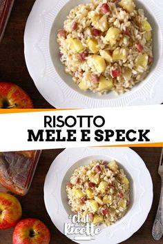 Risotto mele e speck - - Flora Barbaria Personal Recipe, Couscous, Gnocchi, Paella, Finger Foods, Potato Salad, Oatmeal, Flora, Food And Drink