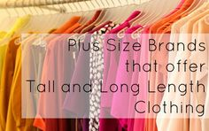 Wardrobe Oxygen: plus size tall long clothing retailers for women, a list of the brands who offer #plussize tall fashion online
