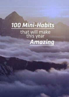 100 Mini Habits That Will Make This Year Amazing