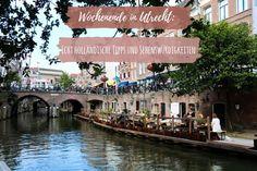 Es gibt viele Gründe, ein Wochenende in Utrecht zu verbringen • Erfahrt hier echt holländische Tipps und Empfehlungen für Utrecht - Grachten, Essen uvm