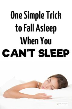 How to Sleep When You Can't Sleep. An awesome way to teach yourself to relax when your mind is buzzing.