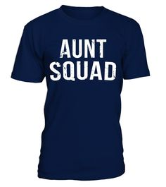 Aunt Squad T-Shirt Funny Aunt Shirt Favorite Aunt Shirt Ant  aunt#tshirt#tee#gift#holiday#art#design#designer#tshirtformen#tshirtforwomen#besttshirt#funnytshirt#age#name#october#november#december#happy#grandparent#blackFriday#family#thanksgiving#birthday#image#photo#ideas#sweetshirt#bestfriend#nurse#winter#america#american#lovely#unisex#sexy#veteran#cooldesign#mug#mugs#awesome#holiday#season#cuteshirt