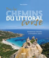 Par les chemins du littoral corse Alain Gauthier, Albiana