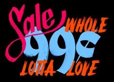 Erik Marinovich - Friends of Type - Sale 99 cents Whole Lotta Love